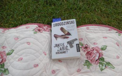 Alek Rogoziński – Jak Cię zabić, kochanie?