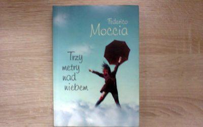 Federico Moccia – Trzy metry nad niebem