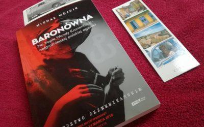 """Z pejczem do powstania, czyli """"Baronówna…"""" Michała Wójcika"""