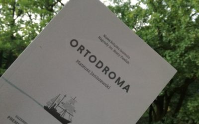 """Po Conradowsku o podróży, PRZEDPREMIEROWO: M. Janiszewski """"Ortodroma"""""""