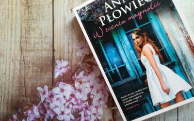 """""""Love, Rosie"""" po polsku? Anna Płowiec, """"W cieniu magnolii"""""""